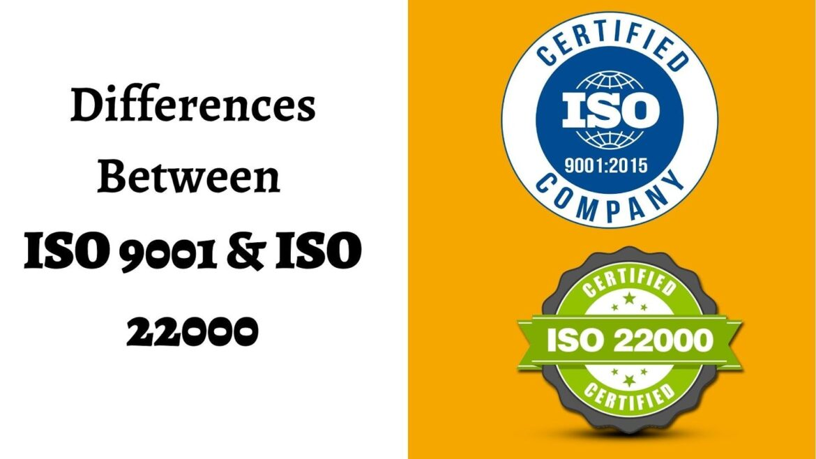 Similarities and Difference between ISO 9001 and ISO 22000